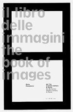 Il libro delle immagini-The book of images. Ediz. bilingue