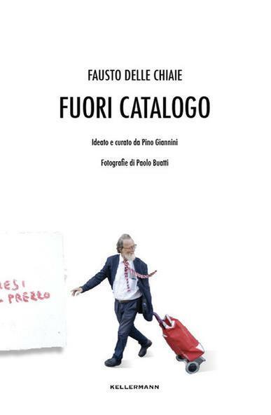Fuori catalogo - Fausto Delle Chiaie - copertina