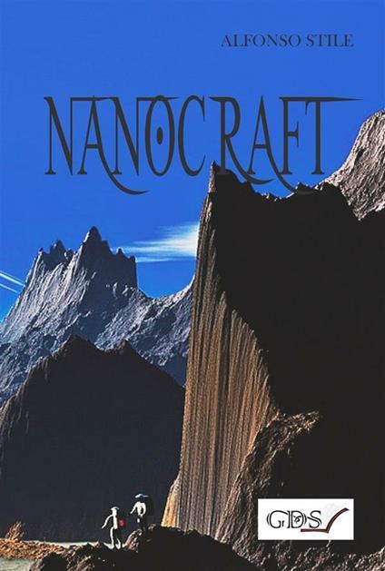 Nanocraft - Alfonso Stile - ebook