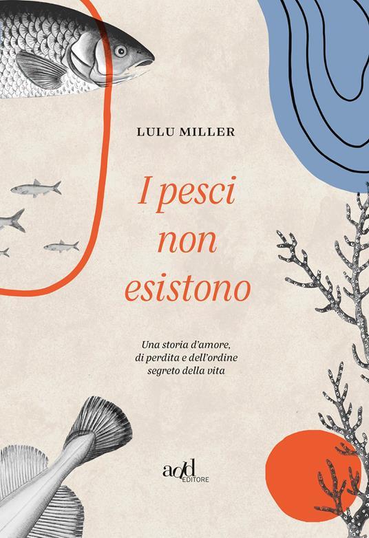 I pesci non esistono - Lulu Miller - copertina