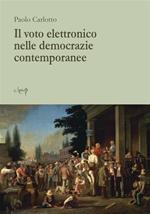 Il voto elettronico nelle democrazie contemporanee