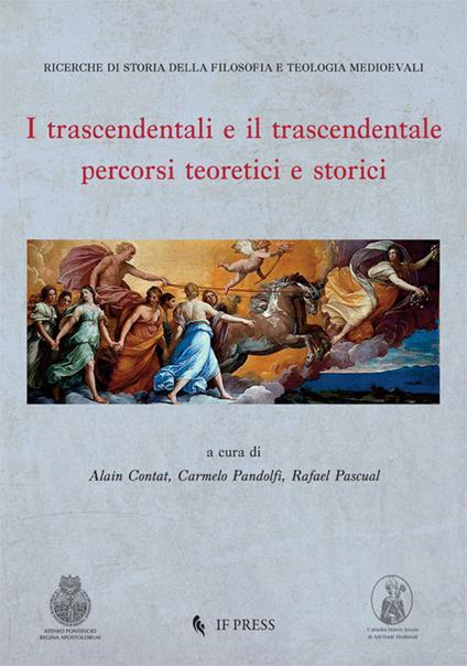 I trascendentali e il trascendentale. Percorsi teoretici e storici - copertina
