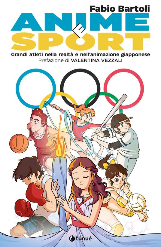 Anime e sport. Grandi atleti nella realtà e nell'animazione giapponese - Fabio Bartoli - copertina