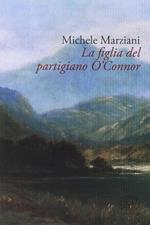 La figlia del partigiano O'Connor