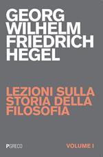 Lezioni sulla storia della filosofia. Vol. 1
