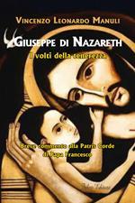 Giuseppe di Nazareth. I volti della tenerezza. Breve commento alla Patris Corde di papa Francesco