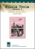 Scritti X. Vol. 10: Colorado Springs Notes (1899-1900).