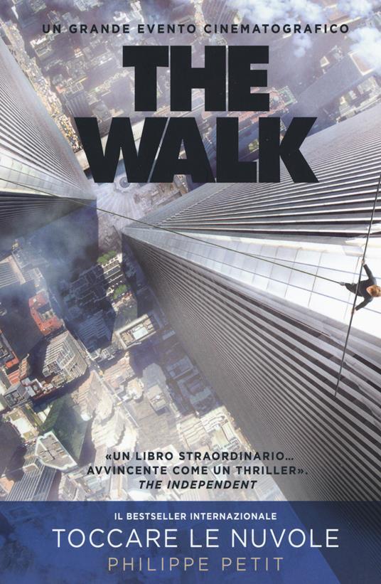 The walk - Philippe Petit - 2