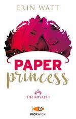 Paper princess. The Royals. Vol. 1