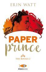 Paper prince. The Royals. Vol. 2