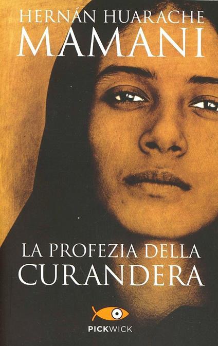 La profezia della curandera - Hernán Huarache Mamani - copertina