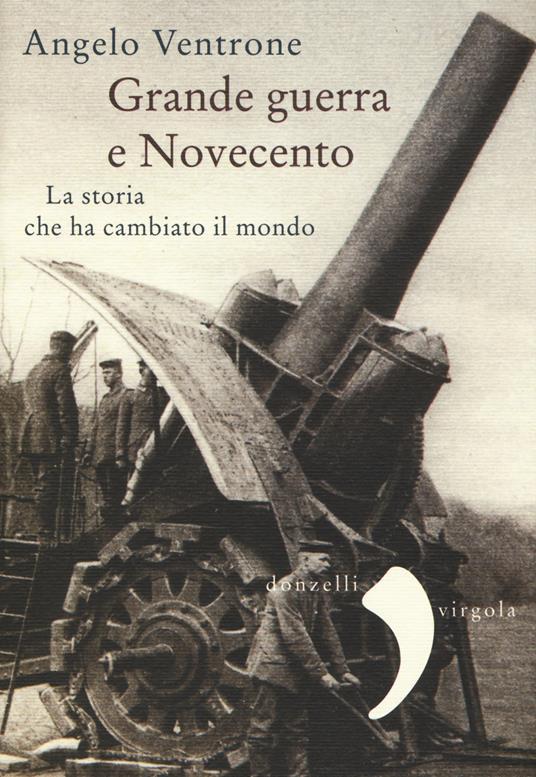 Grande guerra e Novecento - Angelo Ventrone - copertina