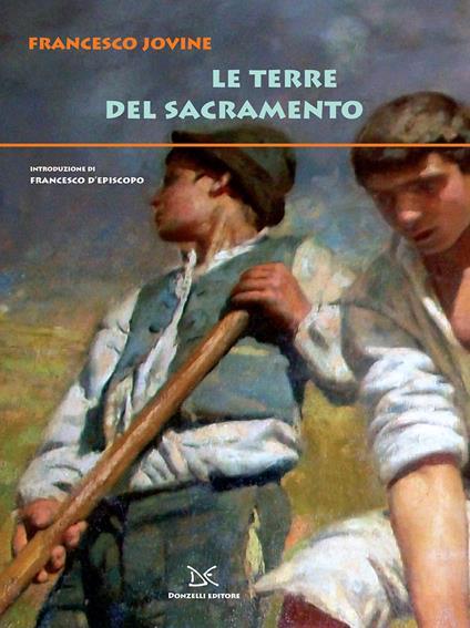 Le terre del Sacramento - F. D'Episcopo,Francesco Jovine - ebook