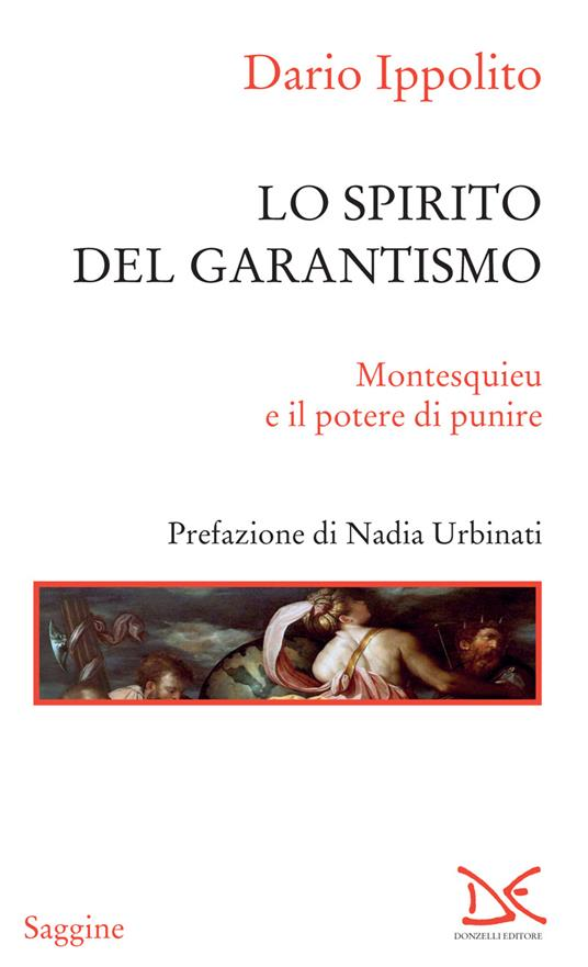 Lo spirito del garantismo. Montesquieu e il potere di punire - Dario Ippolito - ebook