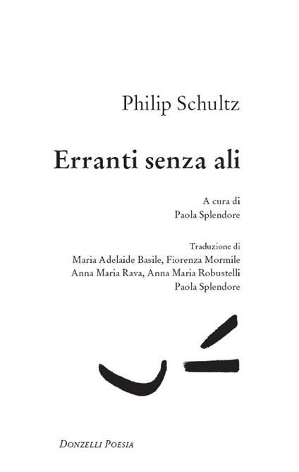 Erranti senza ali - Paola Splendore,Philip Schultz - ebook