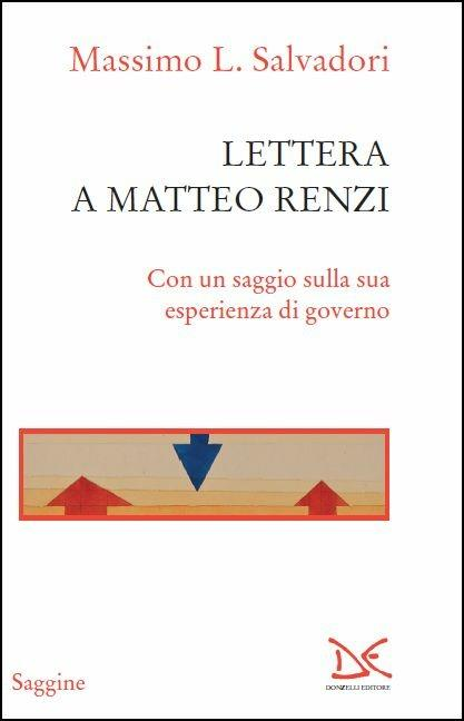 Lettera a Matteo Renzi - Massimo L. Salvadori - copertina