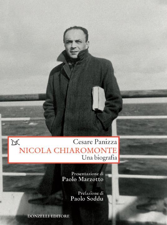 Nicola Chiaramonte. Una biografia - Cesare Panizza - ebook