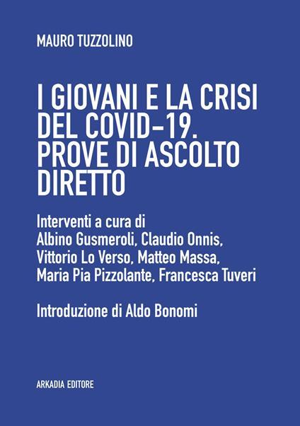 I giovani e la crisi del covid-19. Prove di ascolto diretto - Mauro Tuzzolino - ebook