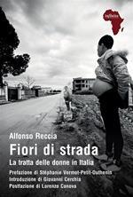 Fiori di strada. La tratta delle donne in Italia