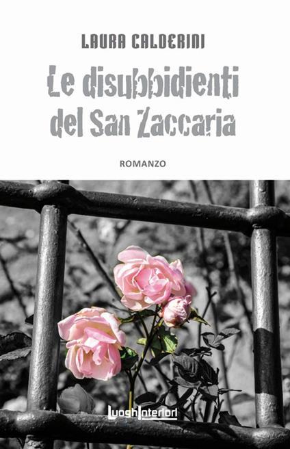 Le disubbidienti del San Zaccaria - Laura Calderini - copertina