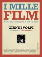 I mille film. Guida alla formazione di una cineteca