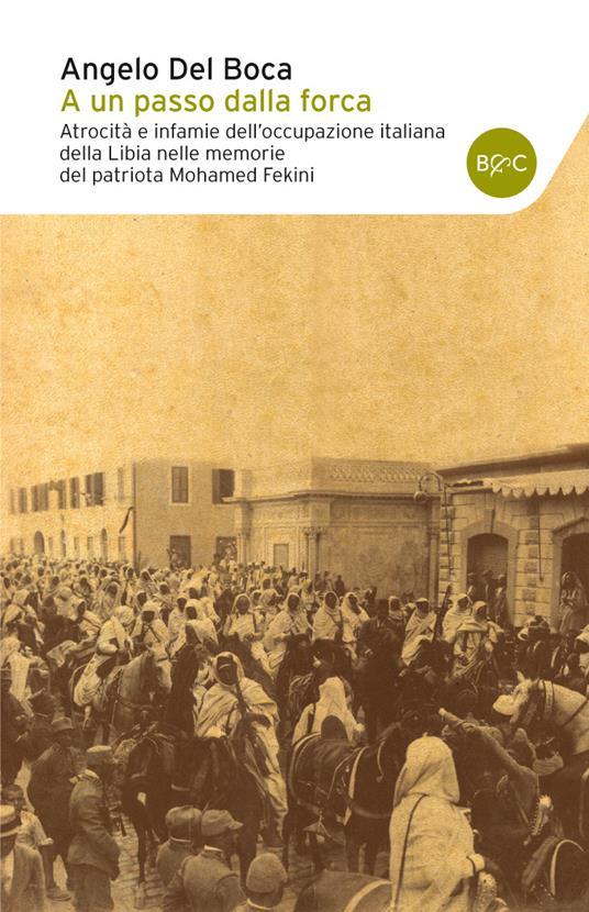 A un passo dalla forca - Angelo Del Boca - ebook