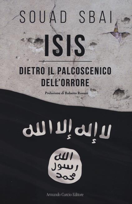 ISIS. Dietro il palcoscenico dell'orrore - Souad Sbai - copertina