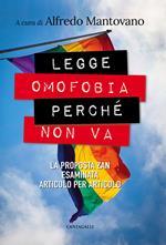Legge omofobia perché non va. La proposta Zan esaminata articolo per articolo