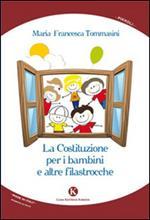 La costituzione per i bambini e altre filastrocche