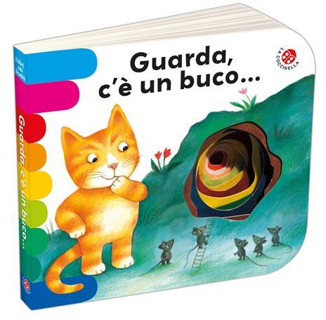 Guarda c'è un buco.... Ediz. a colori - Carlo Alberto Michelini,Antonella Abbatiello,Giovanna Mantegazza - copertina