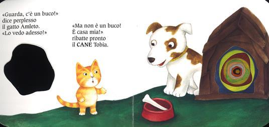 Guarda c'è un buco.... Ediz. a colori - Carlo Alberto Michelini,Antonella Abbatiello,Giovanna Mantegazza - 2
