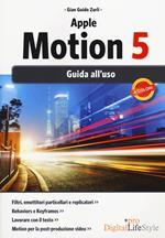 Apple motion 5. Guida all'uso