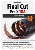 Final Cut Pro X 10.1. Guida all'uso
