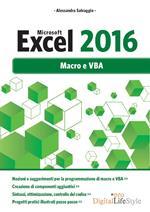 Microsoft Excel 2016. Macro e VBA