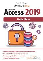 Lavorare con Microsoft Access 2019. Guida all'uso