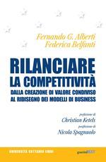 Rilanciare la competitività. Dalla creazione di valore condiviso al ridisegno dei modelli di business