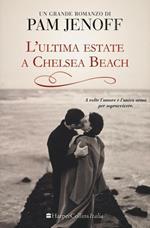 L' ultima estate a Chelsea Beach