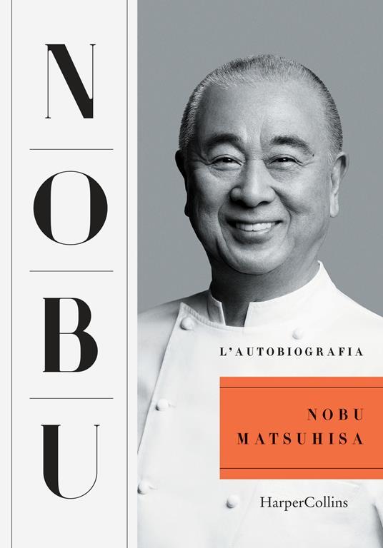 Nobu. L'autobiografia - Nobuyuki Matsuhisa - copertina