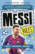 Messi rules. Supercampioni