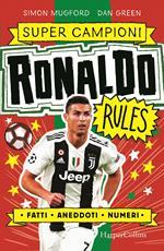 Ronaldo rules. Supercampioni