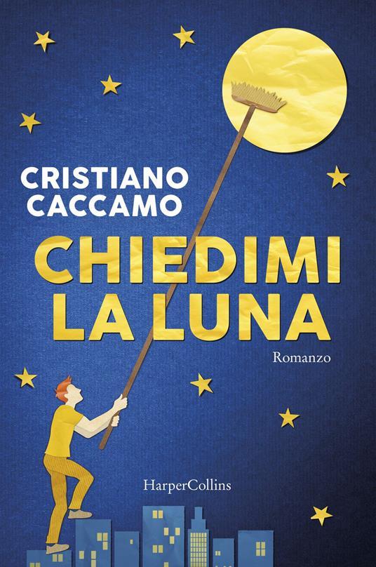 Chiedimi la luna - Cristiano Caccamo - copertina