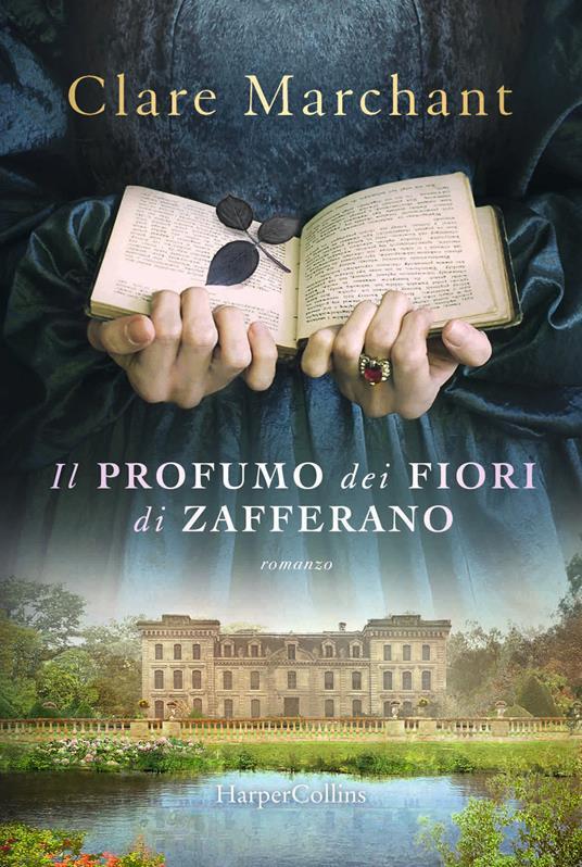 Il profumo dei fiori di zafferano - Clare Marchant - copertina
