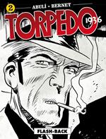 Torpedo 1936. Vol. 2: Flash-back.