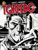 Torpedo 1936. Vol. 3: salario da paura, Un.