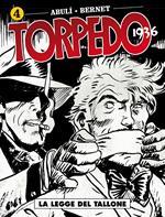 Torpedo 1936. Vol. 4: legge del tallone, La.