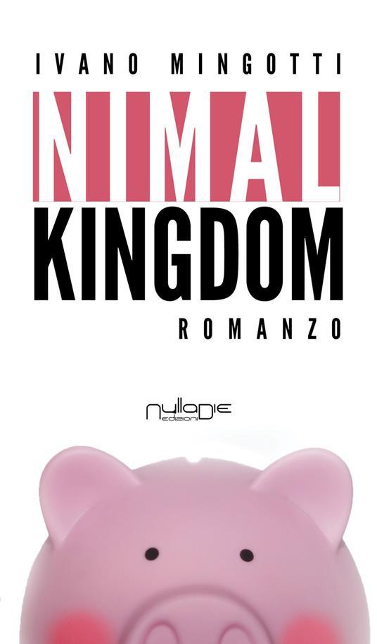 Nimal Kingdom - Ivano Mingotti - copertina