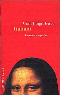 Italiani. Racconto etnografico - Gian Luigi Bravo - copertina