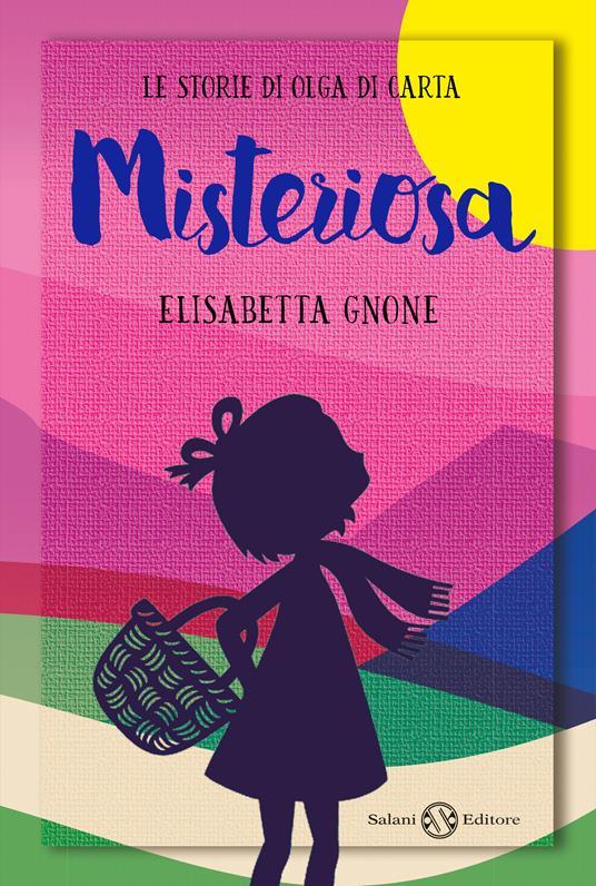 Misteriosa. Le storie di Olga di carta - Elisabetta Gnone - copertina