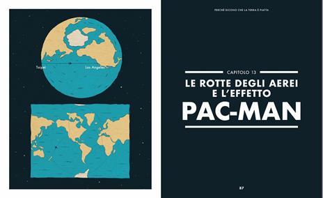Perché dicono che la terra è piatta. Il nuovo fenomeno dei terrapiattisti spiegato in 20 punti - Gianluca Ranzini - 4