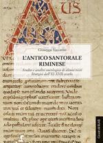 L' antico santorale riminese. Studio e analisi eucologica di alcuni testi liturgici dell'XI-XVII secolo